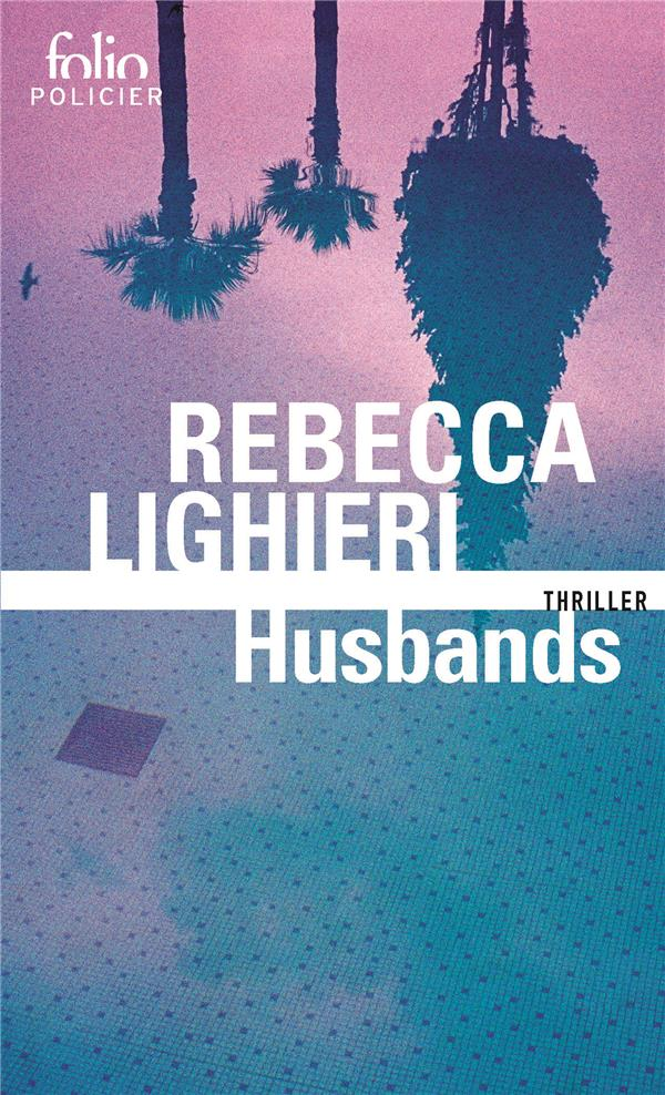 HUSBANDS LIGHIERI, REBECCA GALLIMARD